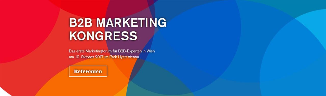 B2B Marketing Kongress – 10.10.2017 in Wien mit Top-Speakern und Themen